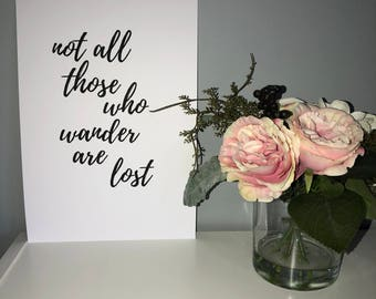 Not all those who wander are lost A4 modern print
