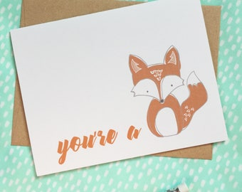 you're a fox greeting card. Valentines Day card for boyfriend, girlfriend, husband, wife, partner. funny anniversary, you're hot, love.