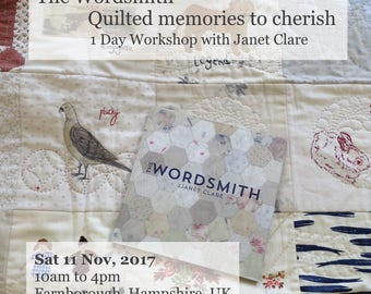 1 Day Workshop - Sat, 11 Nov 2017.   The Wordsmith - Quilted memories to cherish.  Create unique pieces inspired by your favourite memories