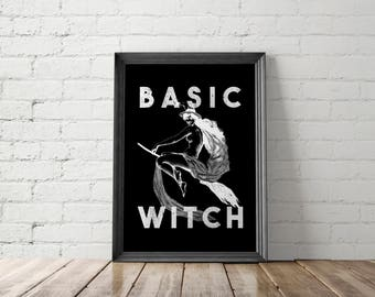 Basic Witch Printable, Funny Halloween Decor, Halloween Decorations, Witch Prints, Basic Witch Print, Witch Wall Decor, Funny Print