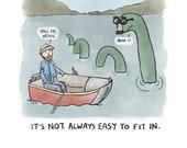 Nice Try Nessie - Art Print - Loch Ness Monster - Fitting In - Reassurance - Scottish Highlands