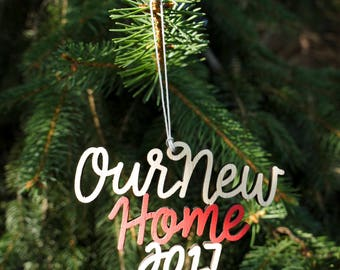 Our New Home 2017 Christmas Ornament - Choose your color! | Christmas Ornament | Housewarming Gift | Christmas Gift | Couple Gift | New Home