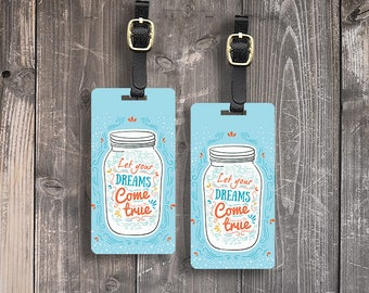Personalized Printed Luggage Tags Let your Dreams Come True Mason Jar - Single Tag or Set Available