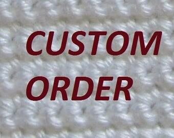 Custom order for Celia