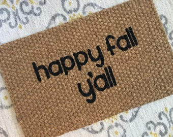 Happy Fall Y'all Welcome Mat!  Quirky and adorable doormats for fun people!