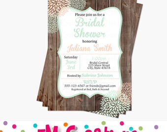 Bridal Shower Invitation - Rustic Bridal Shower Printable Invitations - Mint and Peach Wood Grain Flower Printable Invite - Baby Shower
