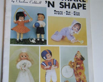 Dolls to make 'n Shape by Charleen Caldwell Trace Cut glue Quality Craft Instructions published by Pat Depke 1981 uncut