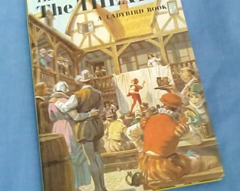 Vintage Ladybird Book The Story of The Theatre - Series 662 History of the Arts - 1st Edition 1970