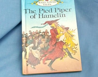 Vintage Ladybird Book The Pied Piper of Hamelin - Series 606D Well-Loved Tales Grade 2 - Glossy Covers