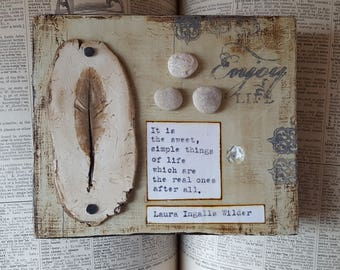 Sweet Simple Things of Life Feather Decor mixed media art by Jodene Shaw with Laura Ingalls Wilder quote