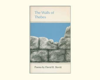 The Walls of Thebes, Poems by David R. Slavitt 1986 First Paperback Edition, Vintage Poetry Book