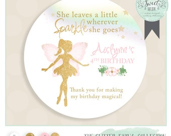 Fairy Birthday Favor Sticker.  Glitter fairy party with name age and phrase of choice. Glossy round sticker in Muliple QTY size & color