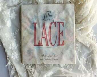 Book 'Love of Lace' Vintage First Edition 1992 Cynthia Hart Decorating With Lace Decor Ideas Valentines Gift Wedding Shower Gift Shabby Chic