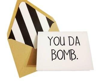 You Da Bomb Card // Celebration Card // Birthday Card // Congratulations Card // Just Because Card // Blank Greeting Card // Single Card