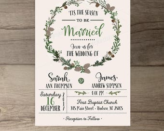 Winter Wedding Invitations • Wreath • 'Tis the Season to be Married • printable