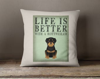 """Rottie Decorative Toss Pillow - Life is Better with a Rottweiler Toss Pillow - 18"""" x 18"""" Square Pillow Cover - Item LBRW"""
