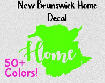 New Brunswick Home Province Home Decal Car Decal Home Car Decals For Women Window Sticker Canada Car Decal Self Adhesive Vinyl Proud Decals