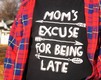 Mom's Excuse