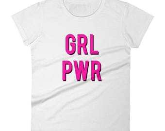 Girl Power Women's Short Sleeve T-shirt - GRL PWR Shirt - Feminist Shirt - Girl Power Tshirt - Feminism Shirt - Girl Power Tee