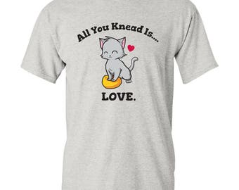 All You Knead is Love Basic Cotton T Shirt
