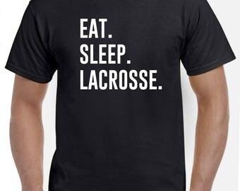 Lacrosse Shirt-Eat Sleep Lacrosse T Shirt Gift Men Women