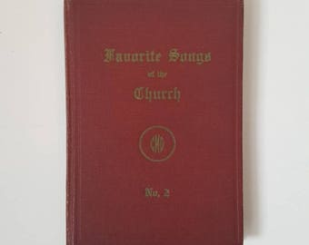 Hymnal 1948 Favorite Songs of the Church No.2