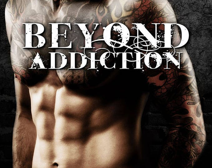 Ebook: Beyond Addiction (Beyond, Book 5)