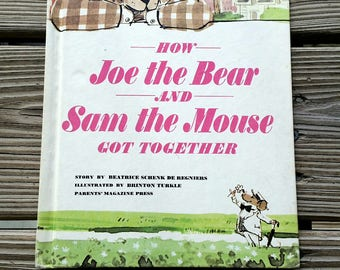 1965 How Joe the Bear and Sam the Mouse Got Together by Beatrice Schenk De Regniers, Vintage Children's Book, Friendship Story, Bear & Mouse