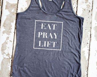 Cute Workout Tank - Eat, Pray, Lift - Gray Racerback Tank Top