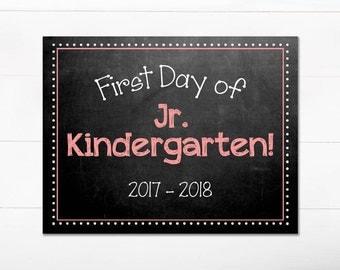 First Day of School Chalkboard Sign / Jr. Kindergarten / First Day of School / Back to School Sign / 8.5x11 DIGITAL Printable JPEG Girl Pink