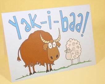 Yak-i-baa funny card - original illustration, birthday card, greeting card, pun card, blank card