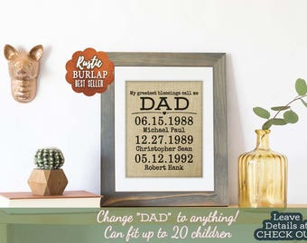 Christmas Gift from Kids, Custom Burlap My Greatest Blessings Call Me Dad, Father's Day Personalized, Important Dates Sign, Family Man