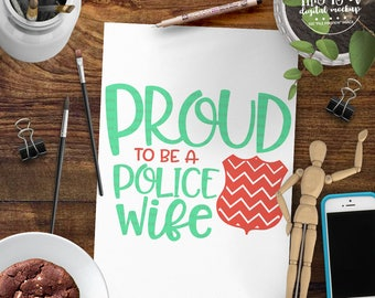 Police Wife svg, Police Badge svg, Deputy Wife svg, Police Cut File, Police Pride svg, eps, dxf, png Cut Files for Silhouette for Cricut