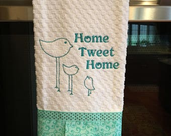 Embroidered Dish Towel with Birds and Home Tweet Home and Matching Fabric Embellishment