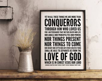 Bible verse. More than Conquerors. Romans 8:37-39. Christian wall art. Instant download print. Printable artwork. Scripture poster. Subway.