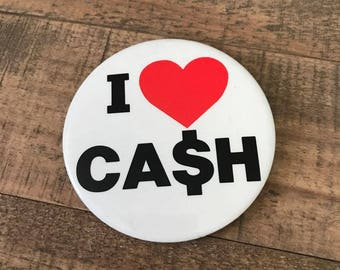 I Heart Cash Pinback Button, Cash Pin, Vintage Flair, Backpack Pins