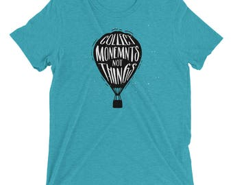 Collect Moments Not Things Hot Air Balloon Premium T-Shirt