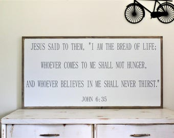 John 6 35 I Am the Bread of Life Wood Sign Bible Vers Wooden Sign Large Wooden Scripture Sign Christian Wall Art 49 x 25
