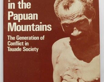 Bloodshed and Vengeance in the Papuan Mountains CR Hallpike 1977