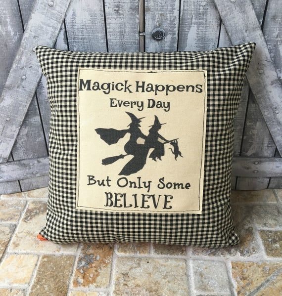 Halloween Pillow, Halloween Witches Pillow,Magick Happens Every Day, Halloween Decoration, Fall Decor, Halloween Decor,Primitive Halloween