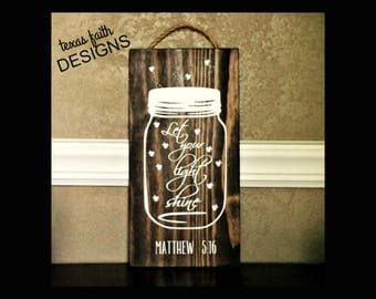 """Let your light shine Wood Sign With Mason Jar and Fireflies 9 X 18"""""""
