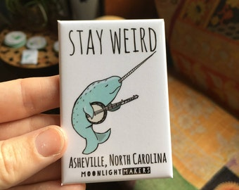 "Stay Weird Banjo playing Narwhal Fridge Magnet, 2""x3"", Asheville, North Carolina."