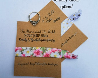 Bachelorette Party Favor Elastic- Customizable- To have and to hold your hair back