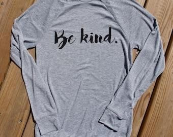 be kind lightweight sweatshirt