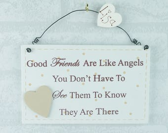 Personalised Friend Plaque Good Friends Are Like Angels They Are There Friendship F1607F/C