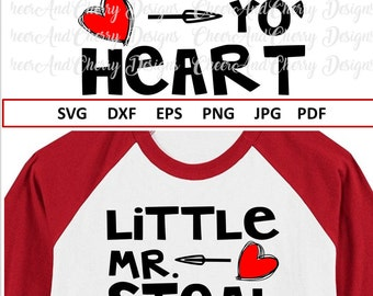Boy Valentine Svg Little mr steal your heart Svg File for Cricut Valentine shirt Svg for Valentines day Svg for Silhouette Dxf cut file Png
