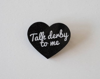 "Brooch ""Talk derby to me"" glitter black heart"