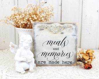 Meals and memories are made here sign Shabby cottage kitchen table decor Small distressed white French provincial home decoration Shelf sign