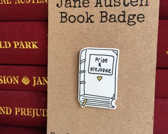 Jane Austen Book Pin Badge - Pride & Prejudice - Mr Darcy - Elizabeth Bennet - Literature - Regency - Gift - Birthday - Book Lover - Reading