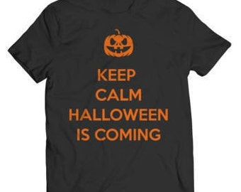 Halloween Special Offer - Keep Calm Halloween Is Coming  T-Shirt